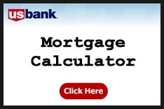 Link to USBank Mortgage Calculator.