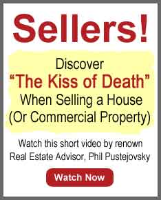 Learn About the Kiss of Death when Selling a House or Commercial Property