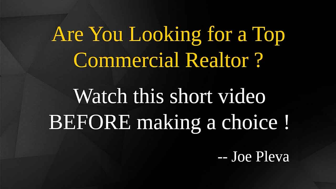 Click to watch this video titled: Are You Looking for a Top Commercial Realtor ?